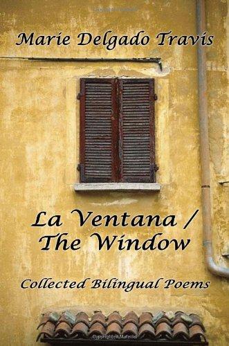 9781847283498: LA VENTANA / THE WINDOW: Collected Bilingual Poems