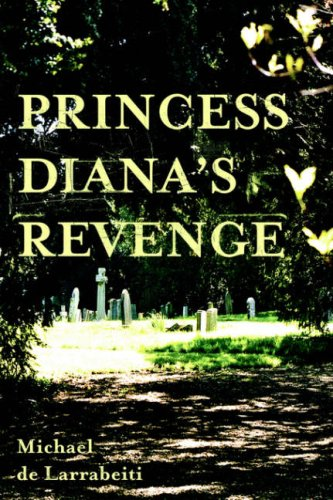 Princess Diana's Revenge: Michael de Larrabeiti