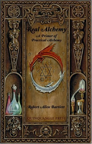 9781847284785: Real Alchemy: A Primer of Practical Alchemy