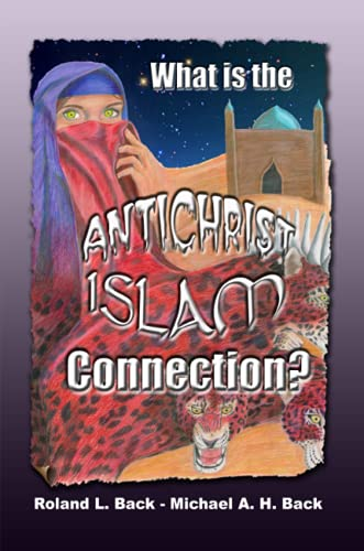 9781847285041: What is the Antichrist-Islam Connection?