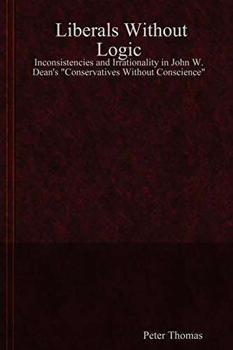 Liberals Without Logic: Inconsistencies and Irrationality in: Thomas, Peter