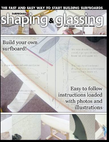 9781847285348: Surfboard Shaping and Glassing