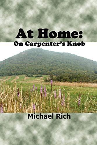 At Home: On Carpenter's Knob: Rich.ichael