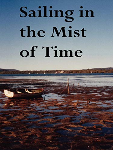 SAILING IN THE MIST OF TIME: Fifty: John Howard Reid