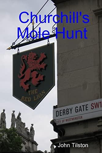 9781847285942: Churchill's Mole Hunt