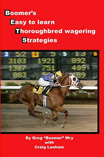 9781847286307: Bets: Boomer's Easy to Learn Thoroughbred Wagering Strategies