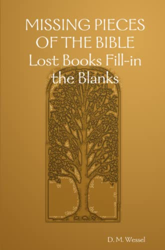 9781847287649: Missing Pieces of the Bible: Lost Books Fill-in the Blanks
