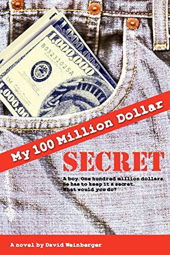 9781847288004: My Hundred Million Dollar Secret