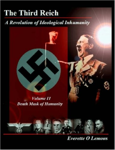 9781847288356: The Third Reich, A Revolution of Ideological Inhumanity, Volume II Death Mask of Humanity