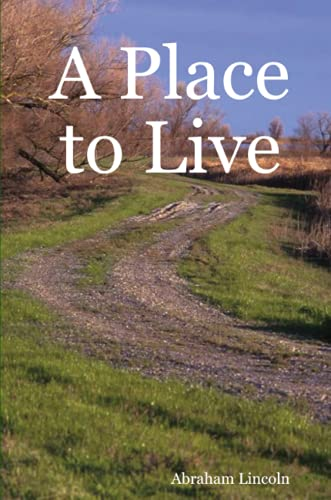 A Place To Live: Abraham Lincoln