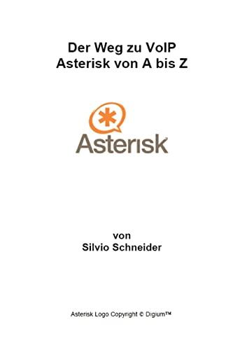 Der Weg zu VoIP Asterisk von A bis Z