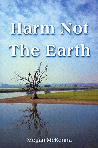 9781847300249: Harm Not the Earth