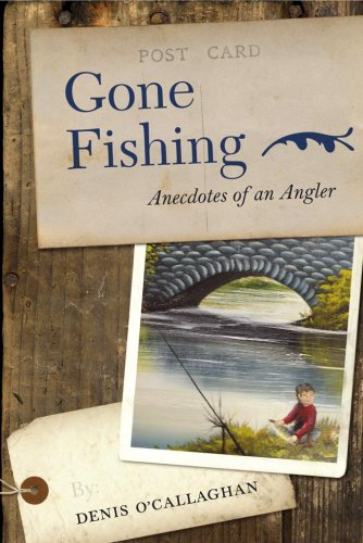 9781847300935: Gone Fishing!: Anecdotes of an Angler