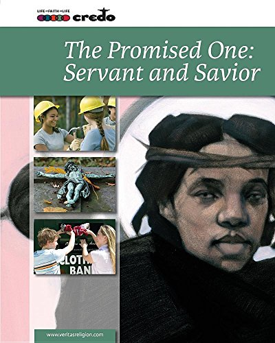 9781847302816: The Promised One: Servant and Savior (Credo: Core Curriculum)