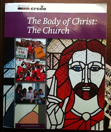 9781847302823: The Body of Christ: The Church