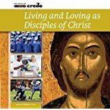 9781847302847: Living and Loving as Disciples of Christ