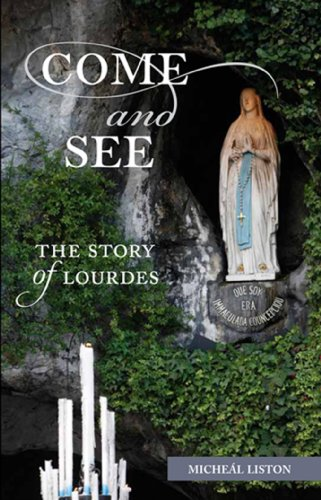 Come and See: The Story of Lourdes: Micheal Liston
