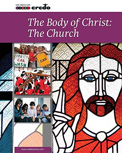 9781847305343: The Body of Christ: The Church (Credo: Core Curriculum)