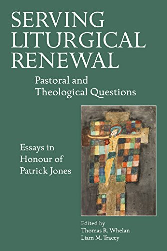 9781847305626: Serving Liturgical Renewal: Pastoral and Theological Questions