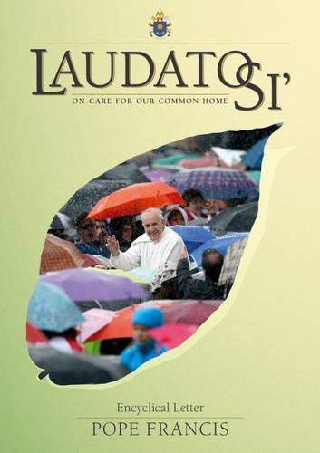 9781847305978: Laudato Si': On Care for Our Common Home