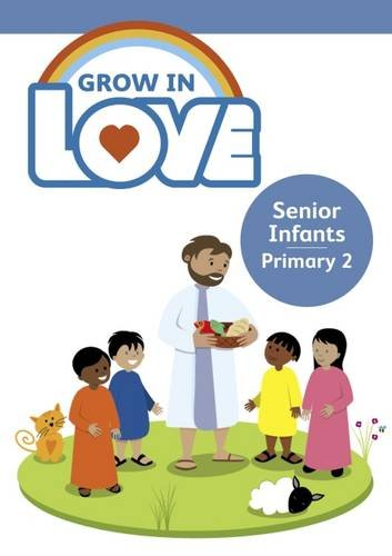 Grow in Love: Senior Infants Children's Book 2