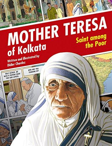 Mother Teresa of Kolkata: Saint Among the: Didier Chardez