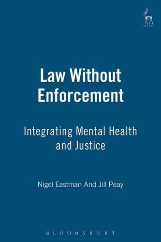 9781847312624: Law without Enforcement: Integrating Mental Health and Justice