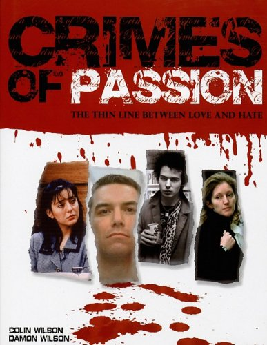 9781847320315: Crimes of Passion: The Thin Line Between Love and Hate