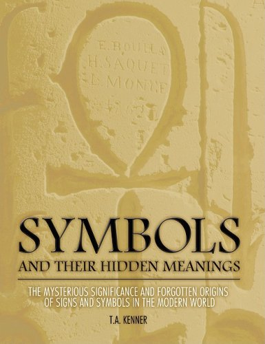 9781847320322: Symbols: And Their Hidden Meanings