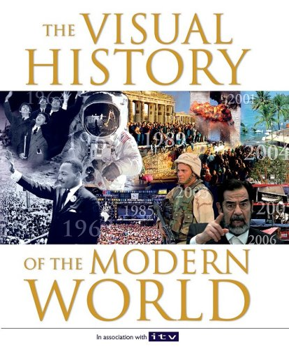 9781847320384: The Visual History of the Modern World