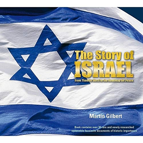 9781847320520: The Story of Israel: From Theodor Herzl to the Roadmap for Peace
