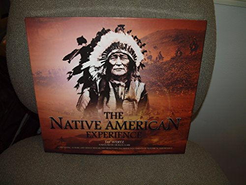 9781847320674: The Native American Experience: Containing 30 Rare and Newly Researched Removable Facsimile Documents of Historical Importance