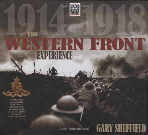 The Western Front Experience (1847321321) by Sheffield, Gary
