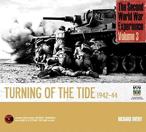 9781847321862: The Second World War Experience Volume 3: Turning of the Tide 1942-44