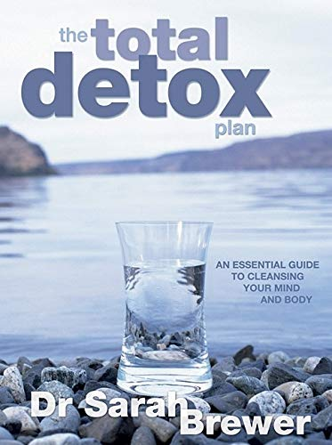 9781847322517: The Total Detox Plan: An Essential Guide to Cleansing Your Mind and Body