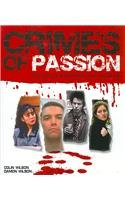 9781847322555: Crimes of Passion: The Thin Line Between Love and Hate