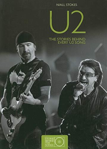 9781847322876: U2: The Stories Behind Every U2 Song (Stories Behind the Songs)