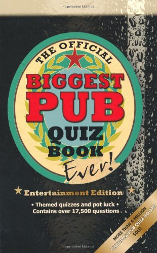 9781847322968: The Biggest Pub Quiz Book Ever! 3 (Entertainment Edition)