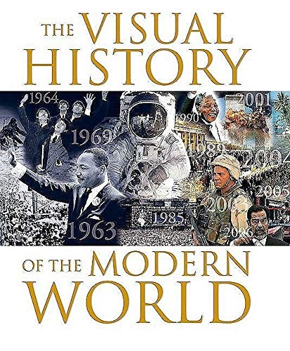 9781847323354: The Visual History of the Modern World