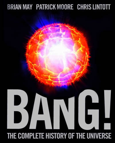9781847323361: Bang!: The Complete History of the Universe