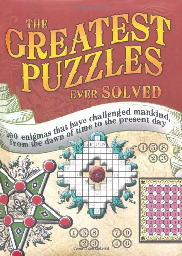 9781847323538: Ancient Puzzles - The Greatest Puzzles Ever Solved