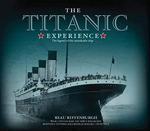 9781847323835: The Titanic Experience: The Legend of the Unsinkable Ship