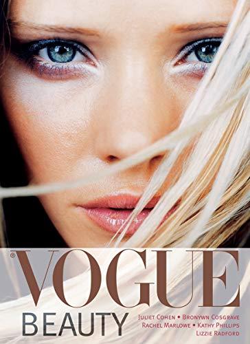 Vogue Beauty: Phillips, Kathy; Cosgrave, Bronwyn; Marlowe, Rachel; Cohen, Juliet; Radford, Lizzie