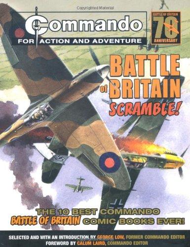 Commando: Battle of Britain - Scramble!: The Ten Best Commando Battle of Britain Comic Books Ever!
