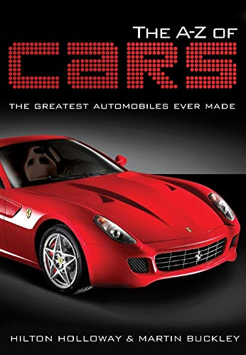 9781847325334: The A-Z of Cars: The Greatest Automobiles Ever Made