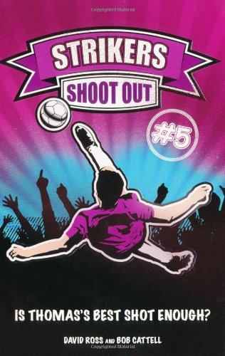 9781847325488: Shoot-out (Strikers)