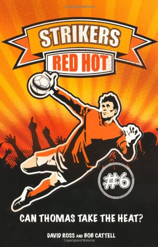 9781847325495: Red Hot (Strikers)