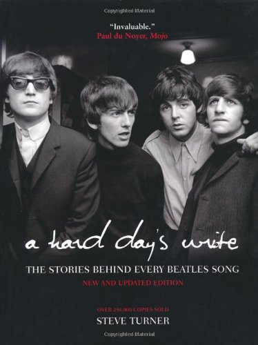 9781847325952: Hard Day's Write: The Stories Behind Every Beatles Song