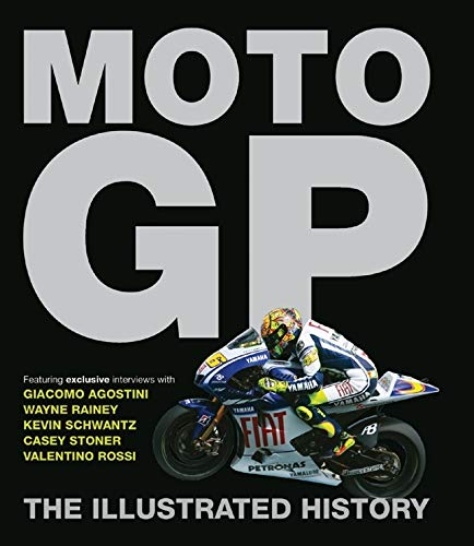 9781847326164: MotoGP: The Illustrated History