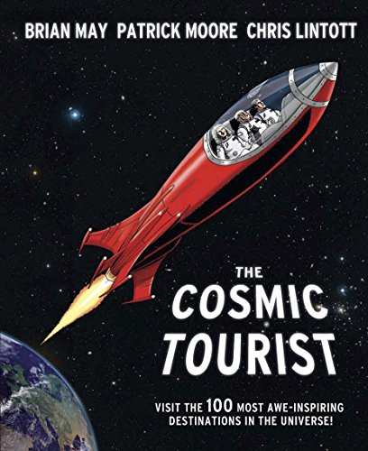 9781847326195: The Cosmic Tourist: Visit the 100 Most Awe-Inspiring Destinations in the Universe!